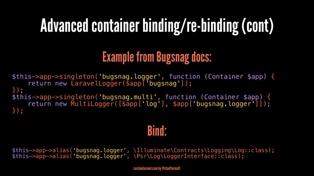 Advanced container binding/re-binding (cont) Ex...