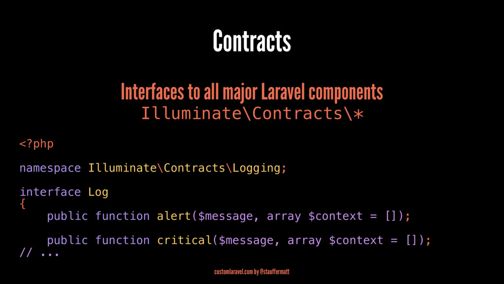 Contracts Interfaces to all major Laravel compo...