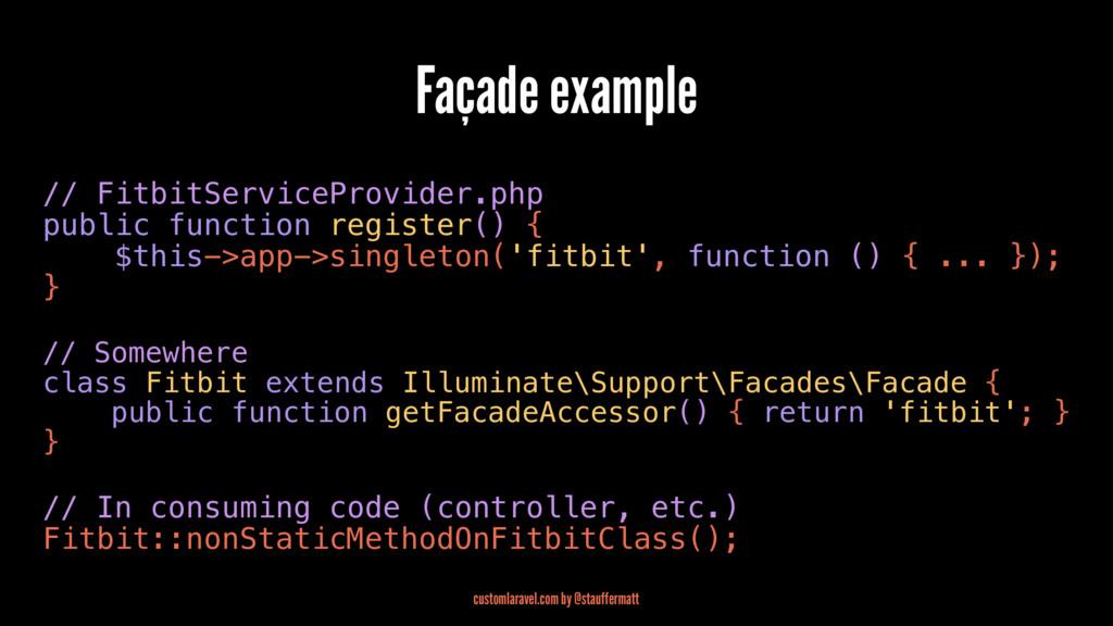 Façade example // FitbitServiceProvider.php pub...