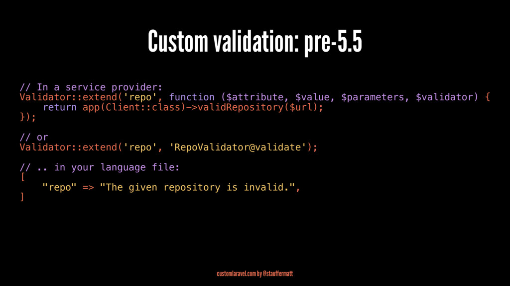 Custom validation: pre-5.5 // In a service prov...