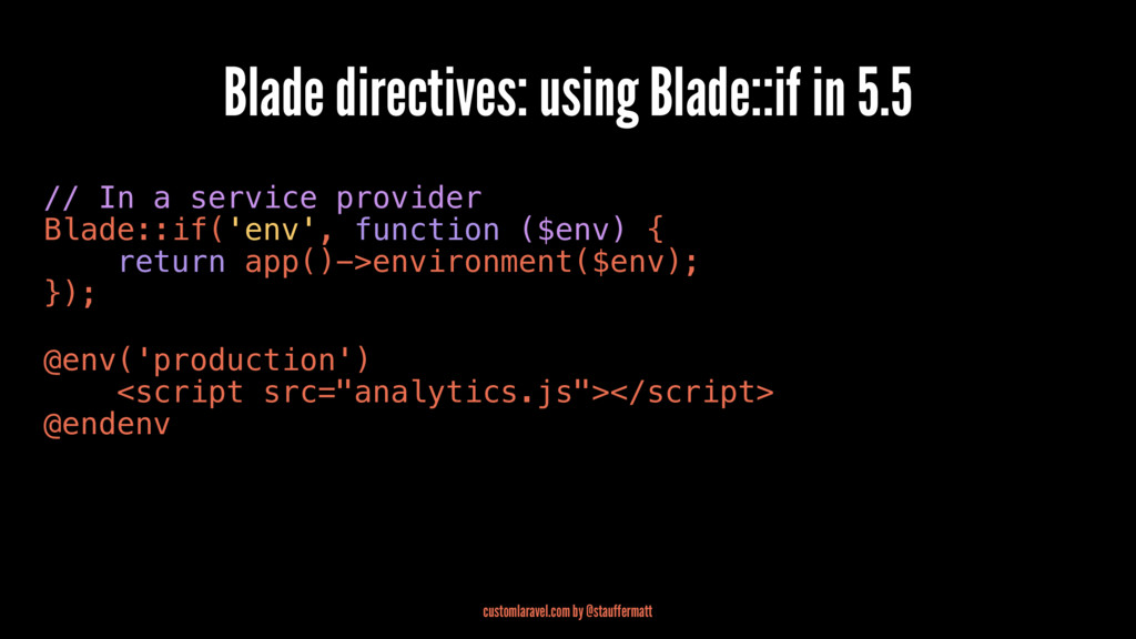 Blade directives: using Blade::if in 5.5 // In ...