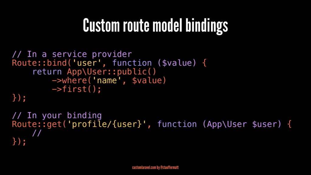 Custom route model bindings // In a service pro...