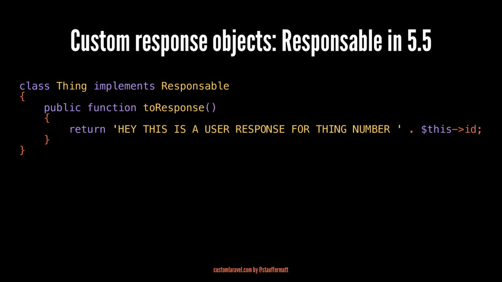 Custom response objects: Responsable in 5.5 cla...