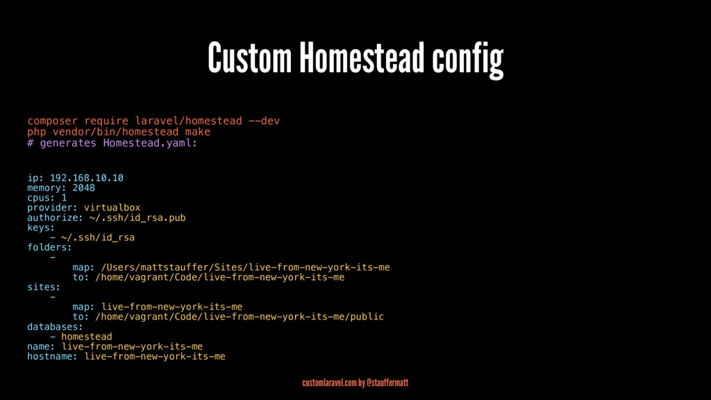 Custom Homestead config composer require larave...
