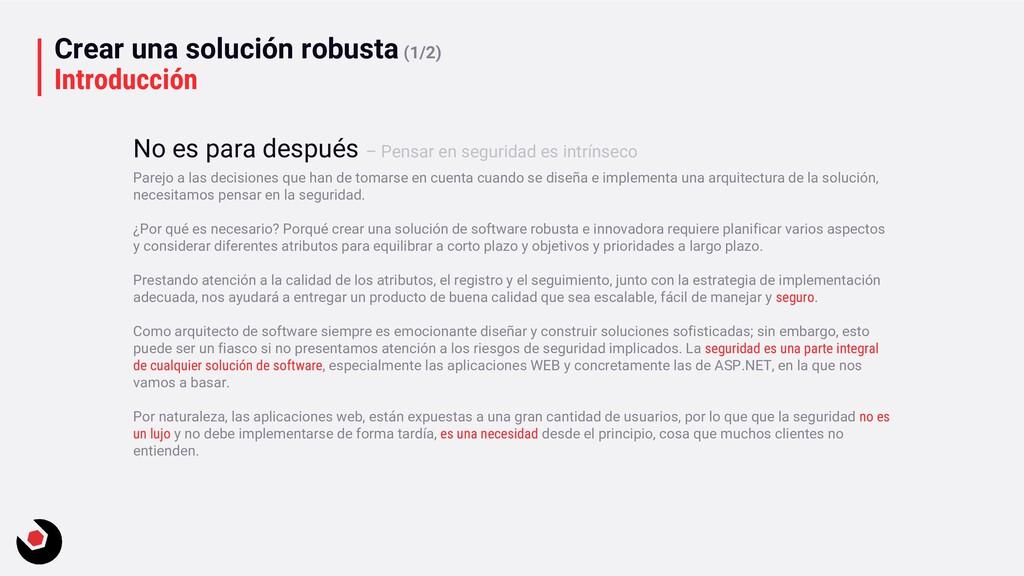 Crear una solución robusta (1/2) Introducción P...