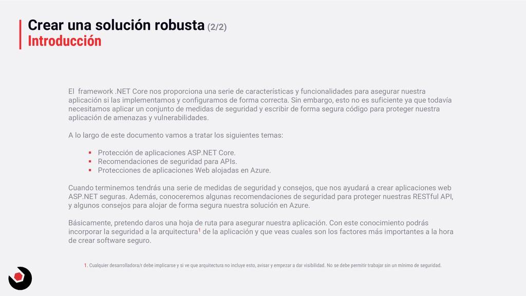 Crear una solución robusta (2/2) Introducción E...