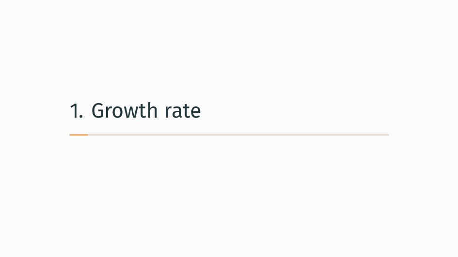 1. Growth rate