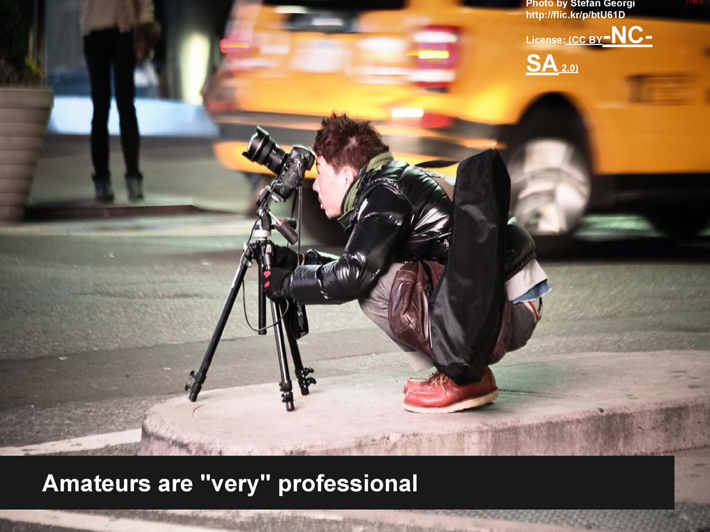 """Amateurs are """"very"""" professional Photo by Stefa..."""
