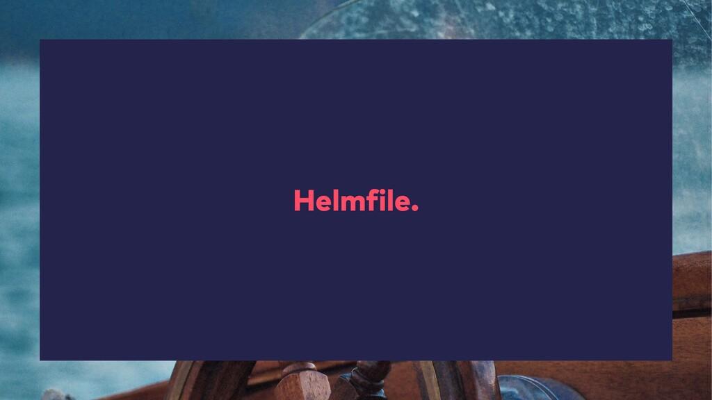 Helmfile.