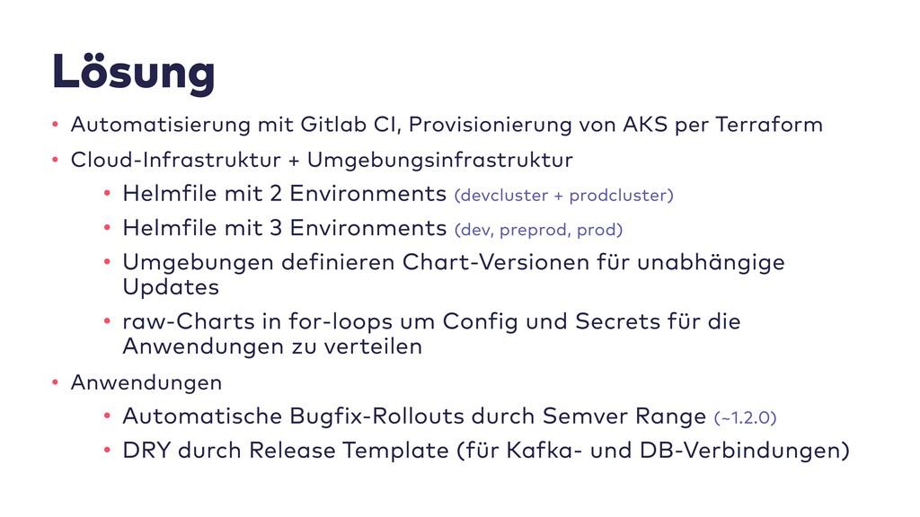 Lösung • Automatisierung mit Gitlab CI, Provisi...