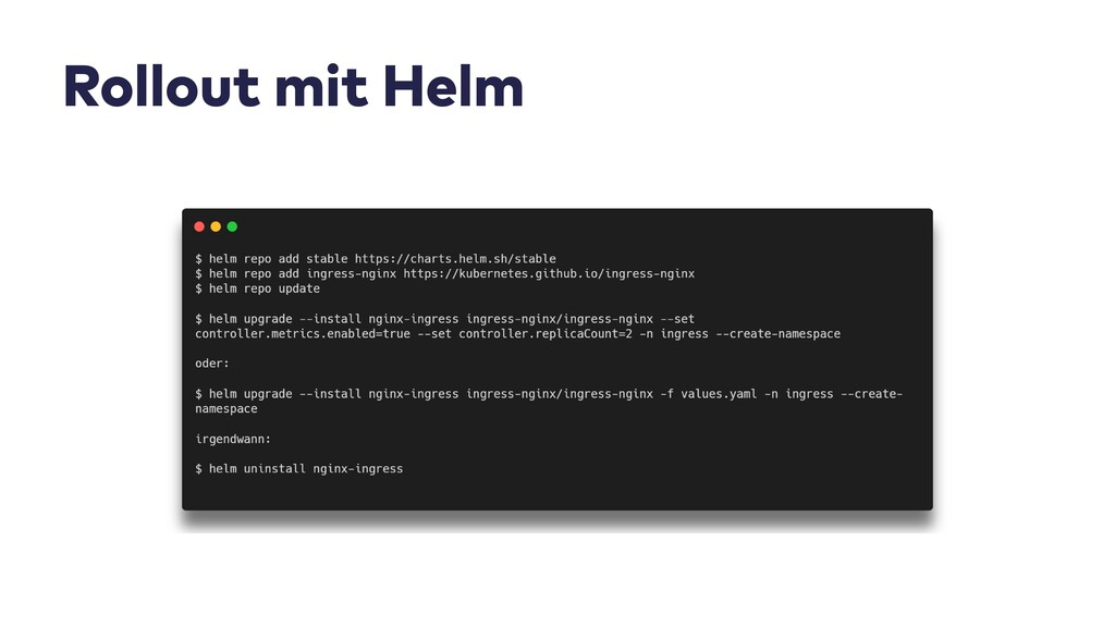 Rollout mit Helm