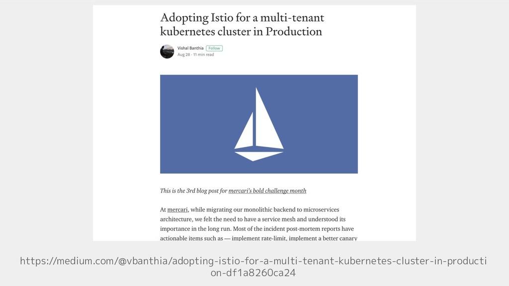 https://medium.com/@vbanthia/adopting-istio-for...