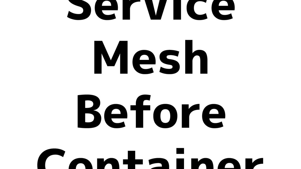 Service Mesh Before