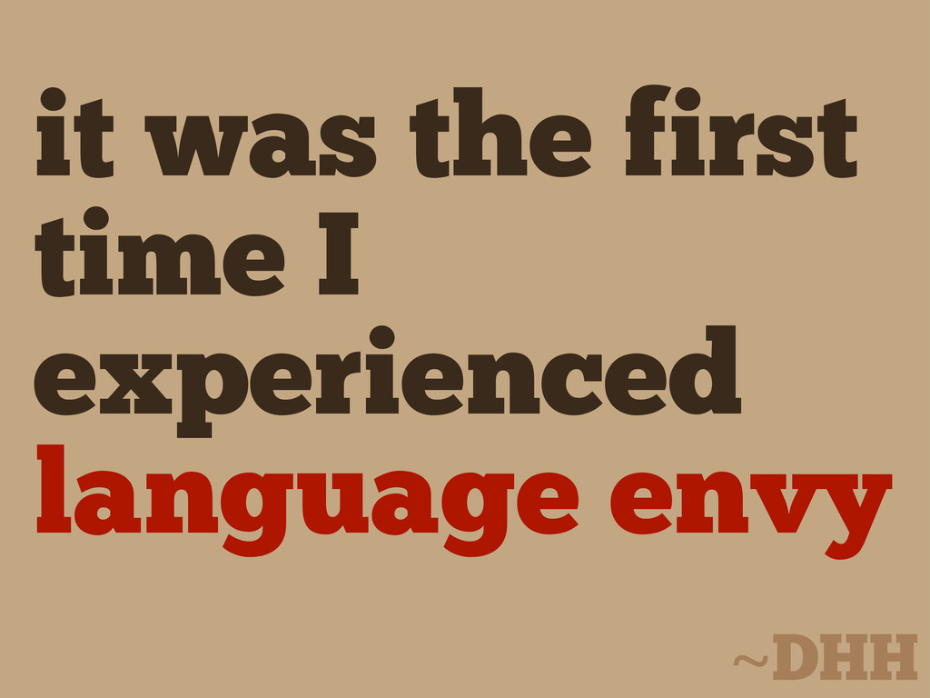 it was the first time I experienced language en...