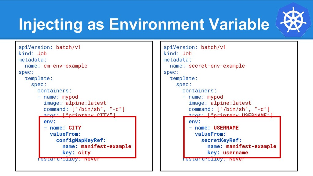 Injecting as Environment Variable apiVersion: b...