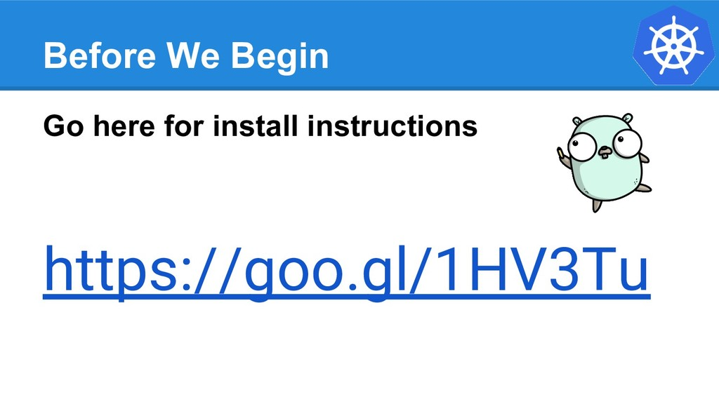 Before We Begin Go here for install instruction...