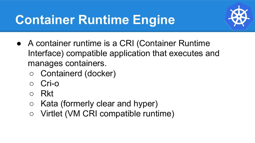 Container Runtime Engine ● A container runtime ...