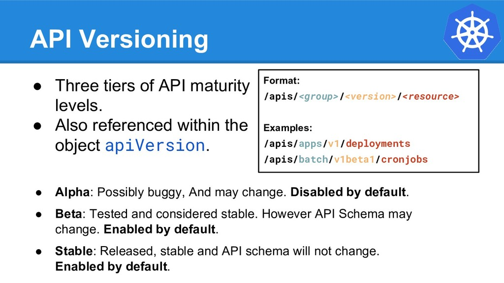 API Versioning ● Three tiers of API maturity le...