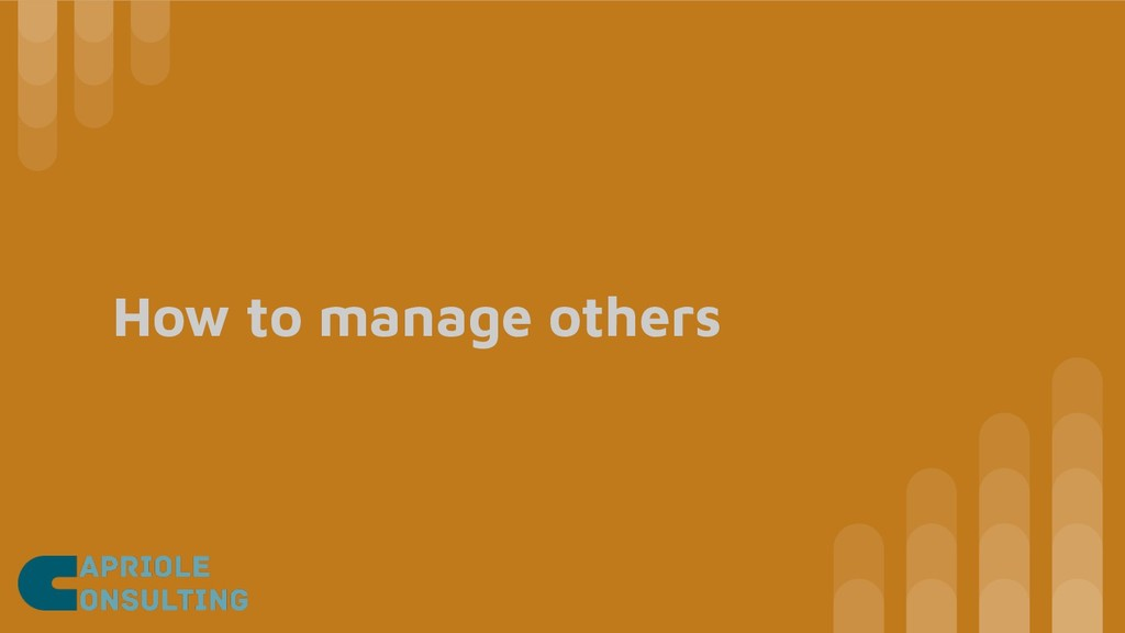 How to manage others
