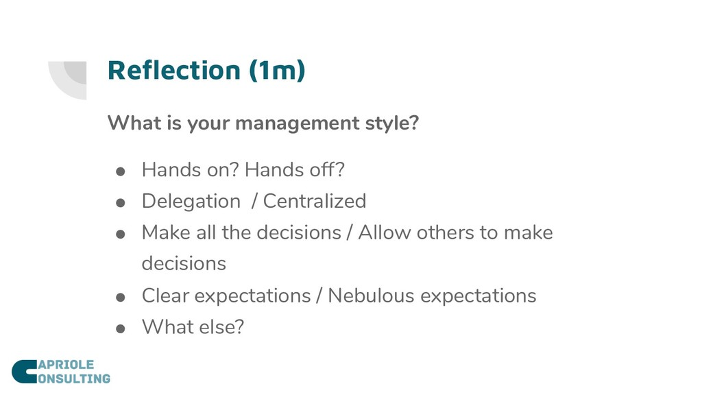 Reflection (1m) What is your management style? ...