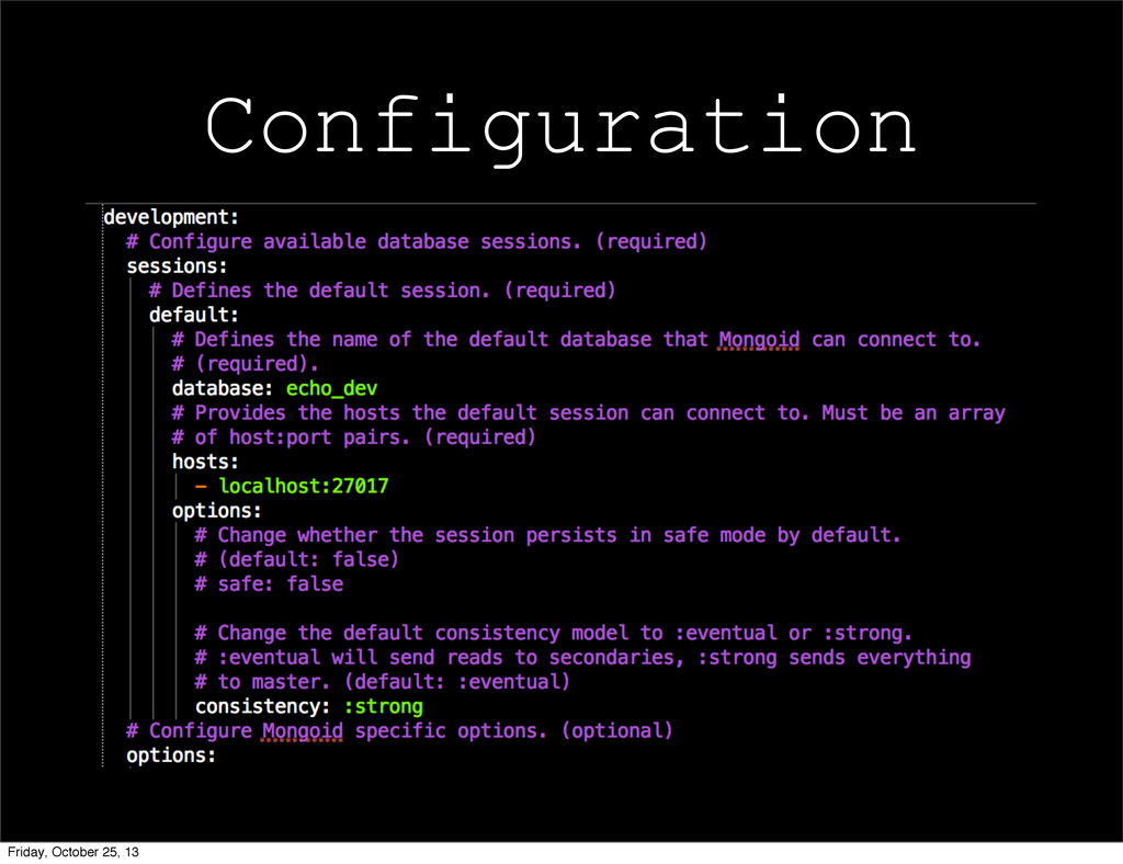 Configuration Friday, October 25, 13
