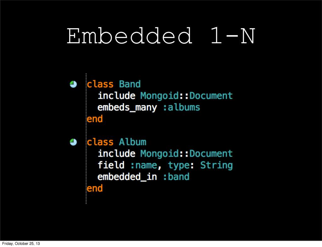 Embedded 1-N Friday, October 25, 13