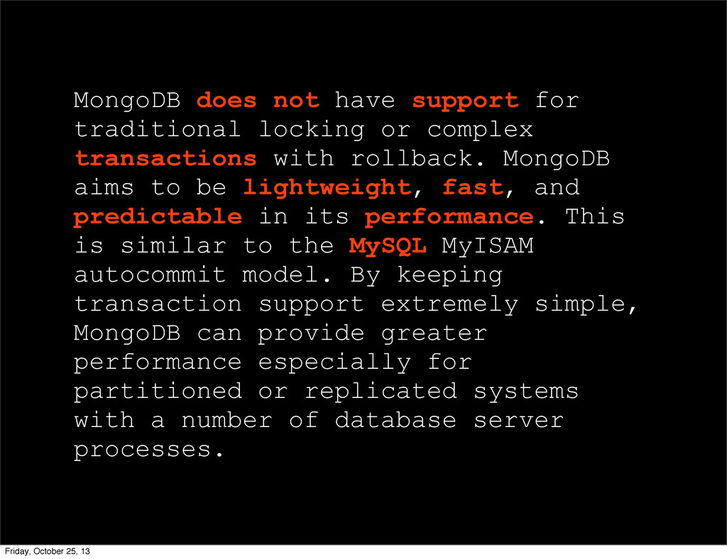 MongoDB does not have support for traditional l...