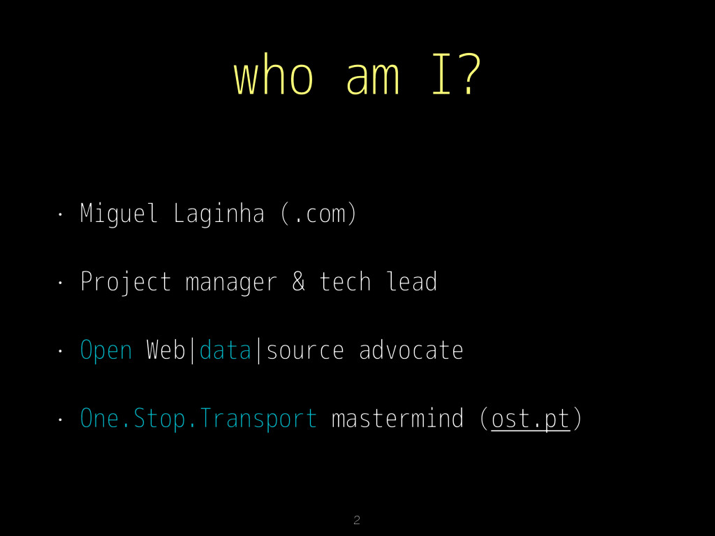 who am I? • Miguel Laginha (.com) • Project man...