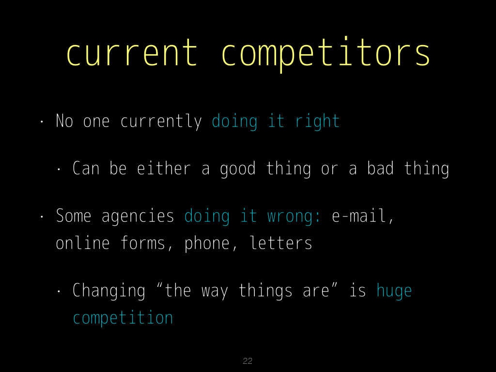 current competitors • No one currently doing it...