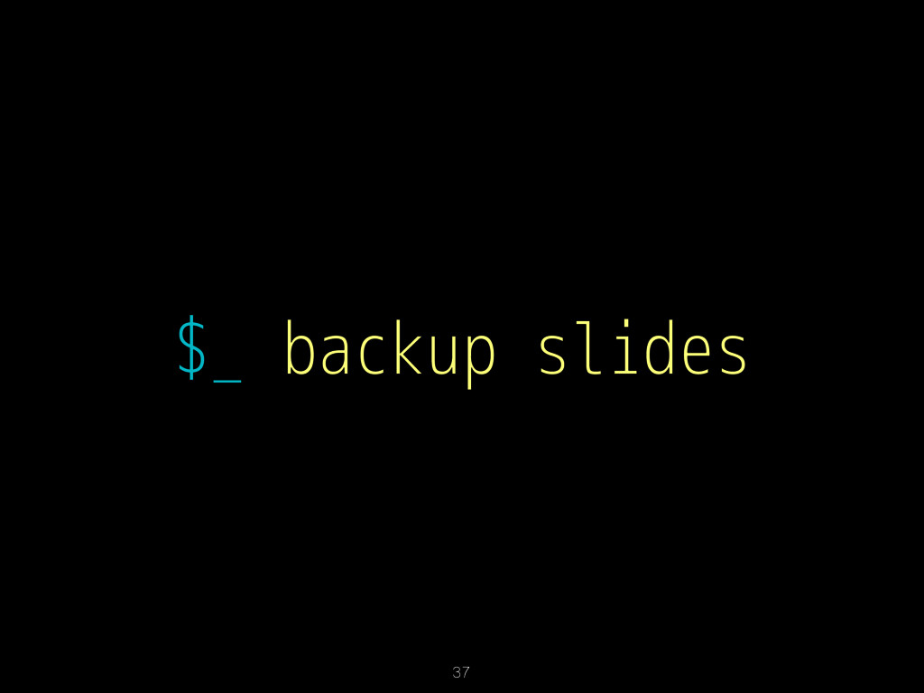 $_ backup slides 37