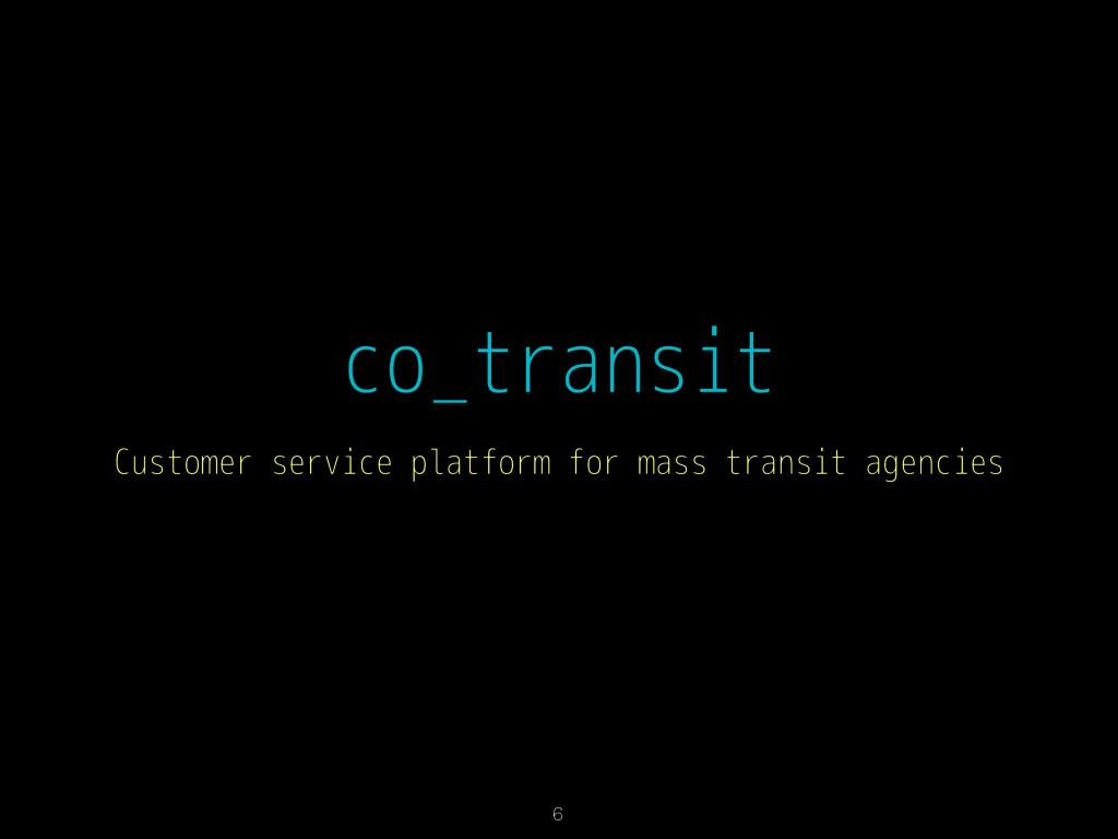 co_transit Customer service platform for mass t...