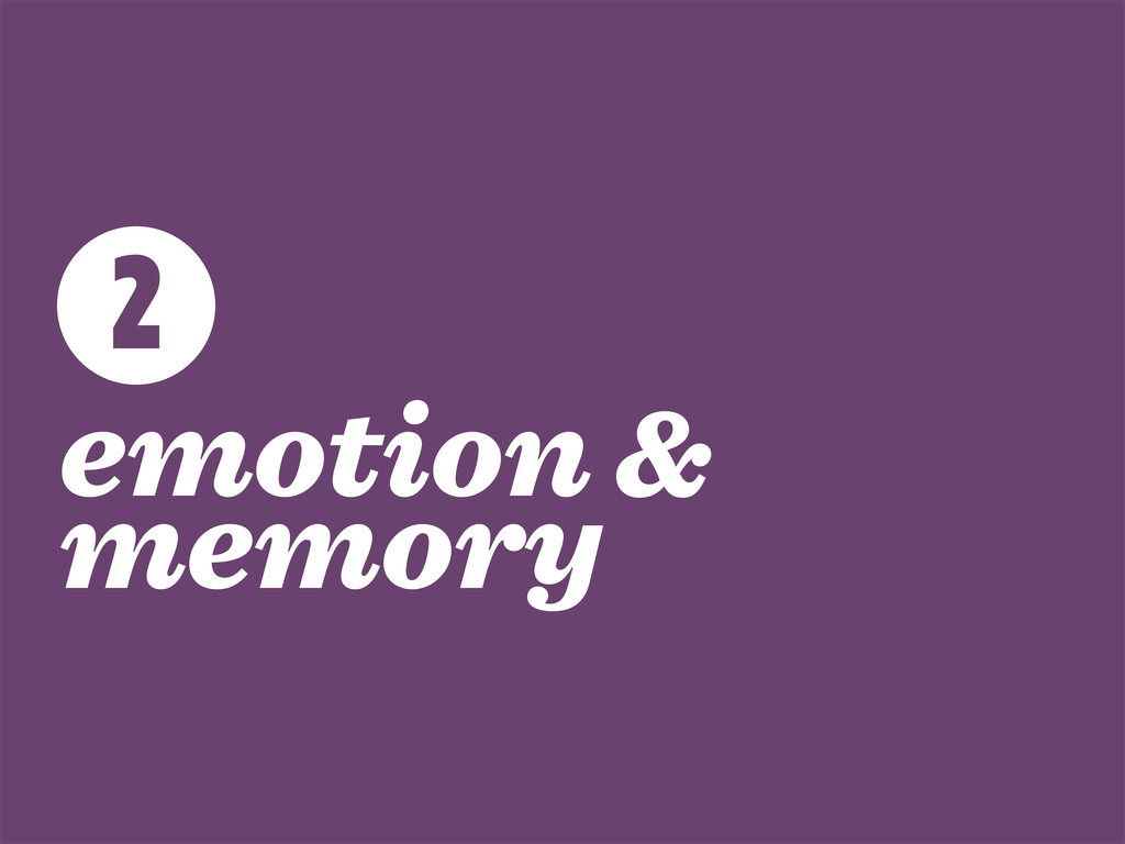 emotion & memory 2