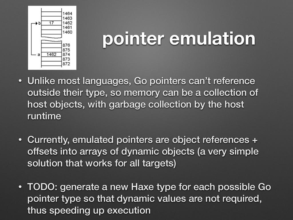 pointer emulation • Unlike most languages, Go p...
