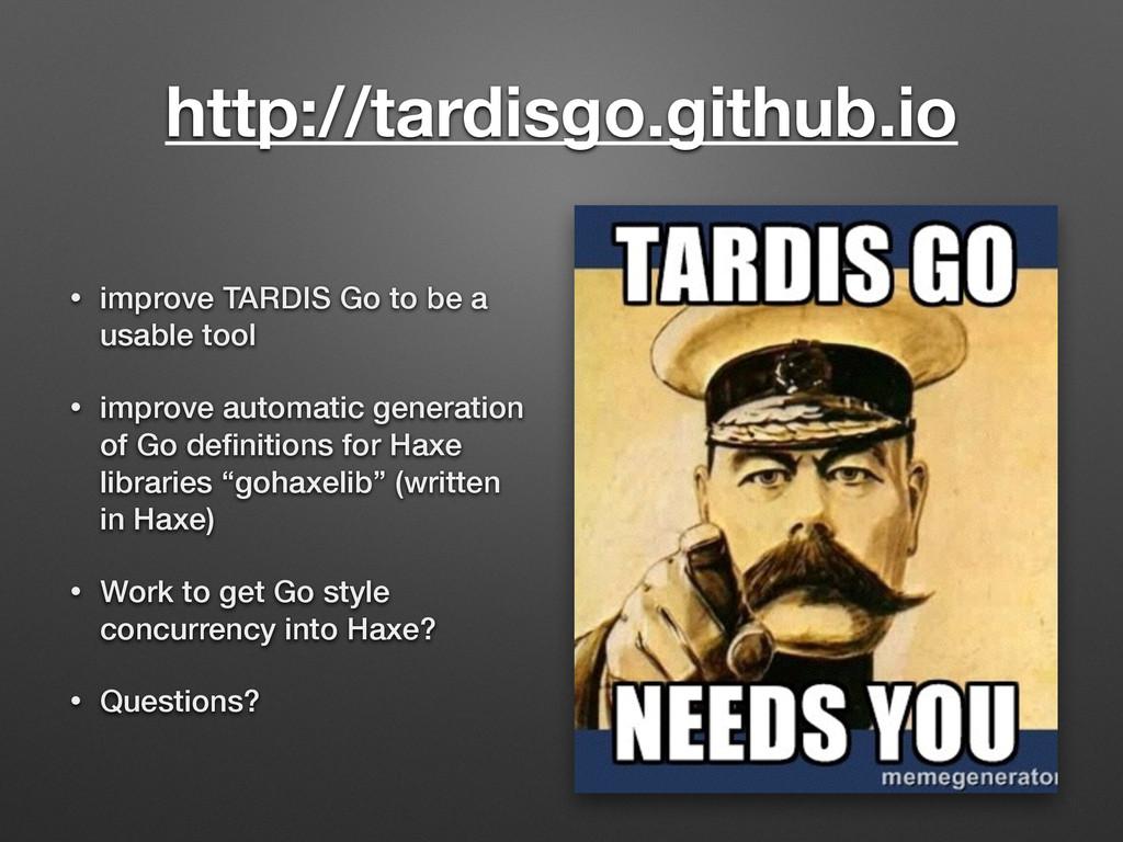 http://tardisgo.github.io • improve TARDIS Go t...