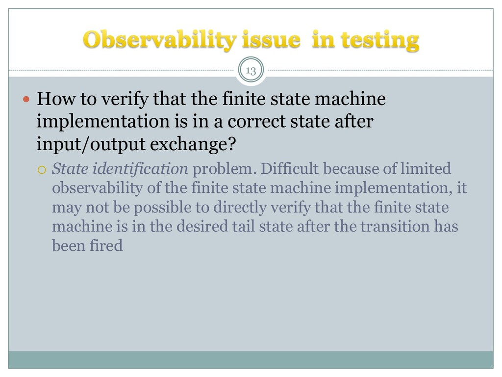  How to verify that the finite state machine i...