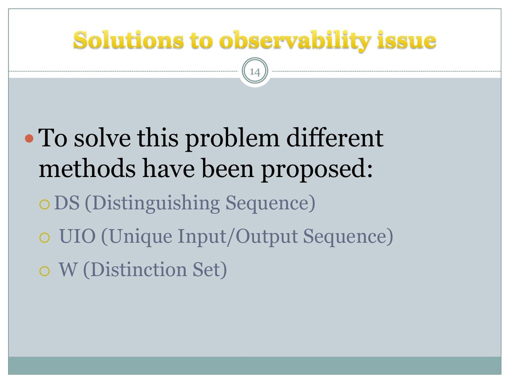 To solve this problem different methods have b...
