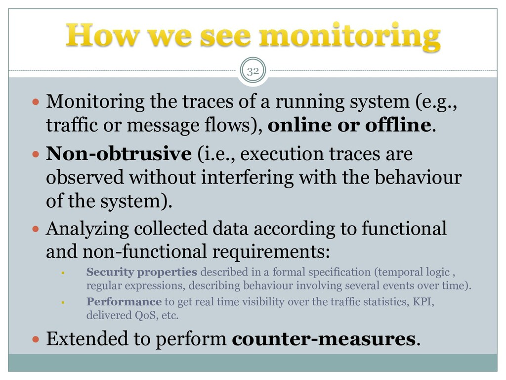  Monitoring the traces of a running system (e....