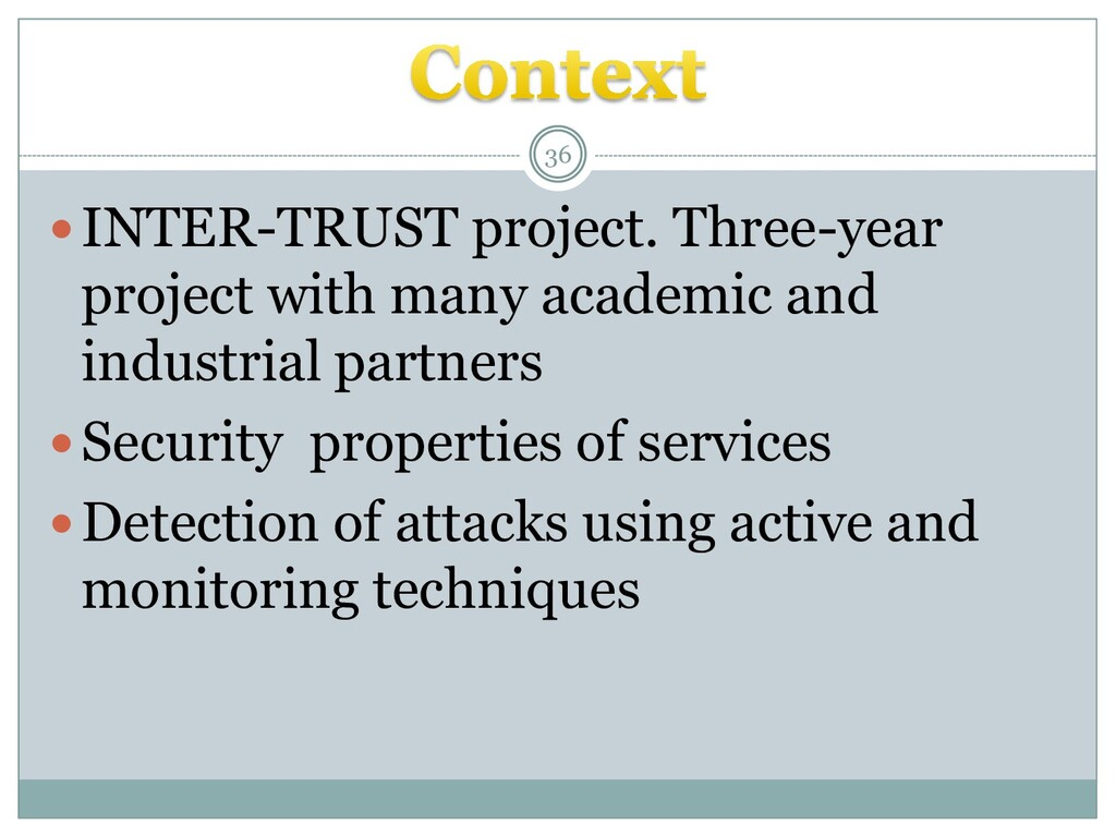 INTER-TRUST project. Three-year project with m...