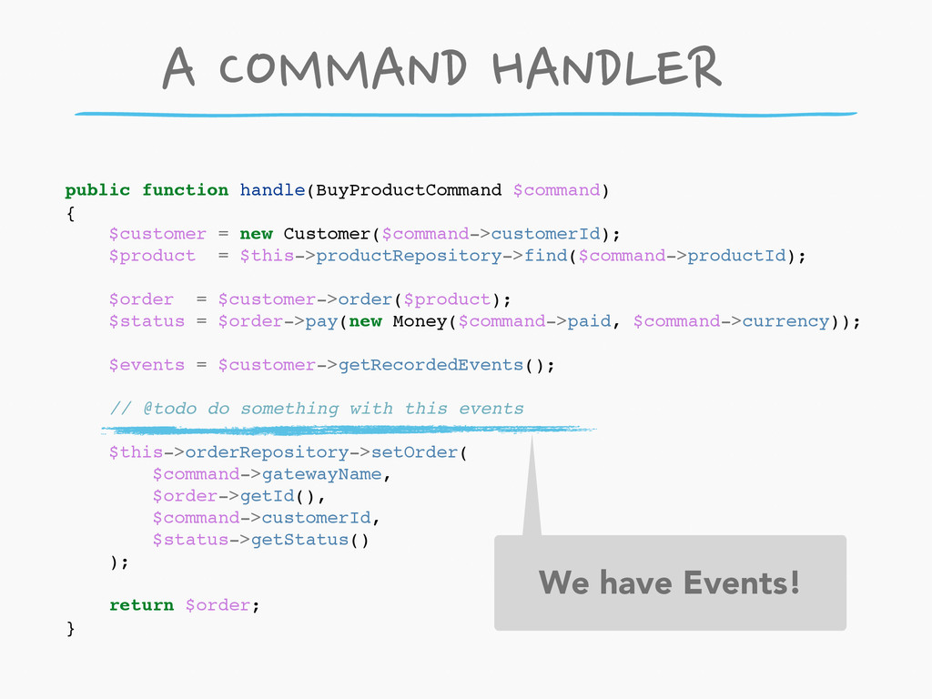 public function handle(BuyProductCommand $comma...