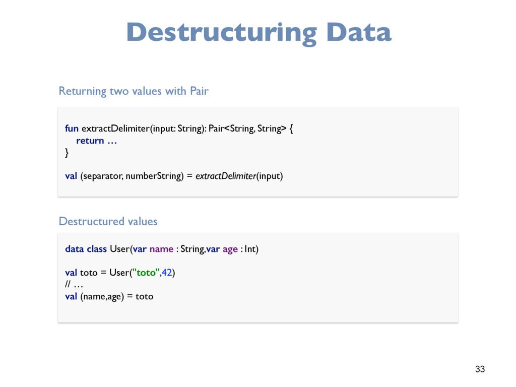 33 Destructuring Data fun extractDelimiter(inpu...