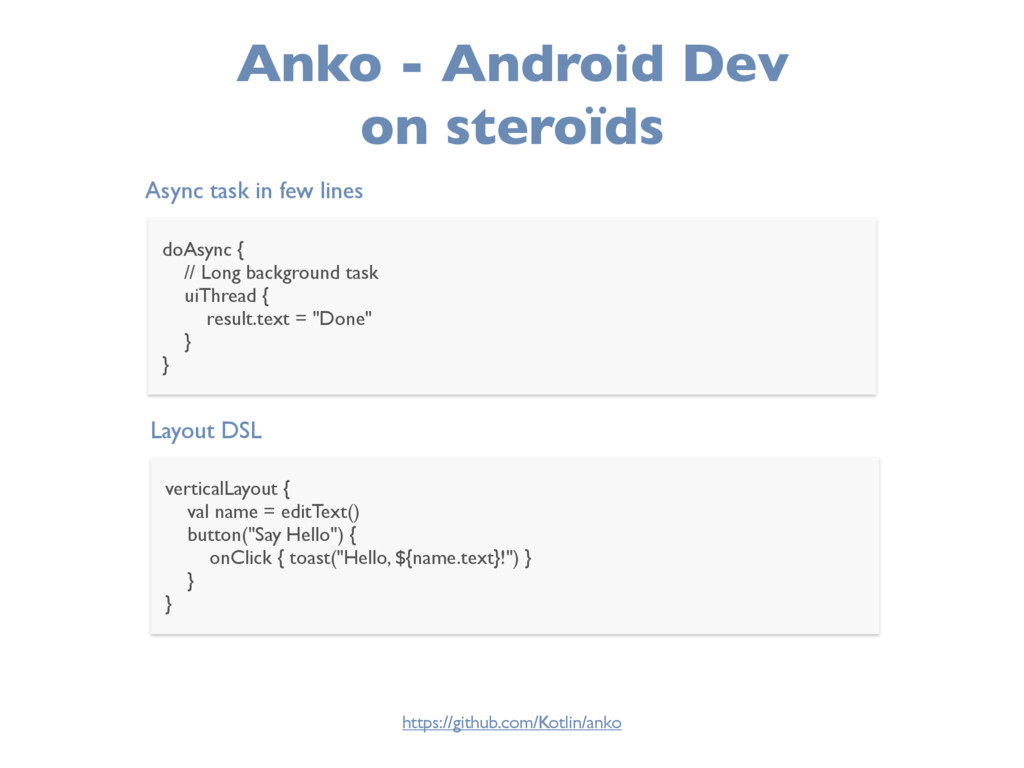 Anko - Android Dev on steroïds Async task in fe...