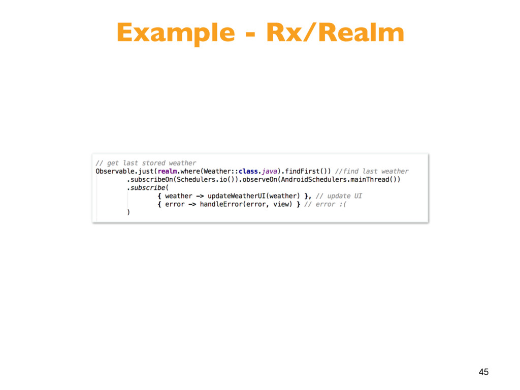 45 Example - Rx/Realm