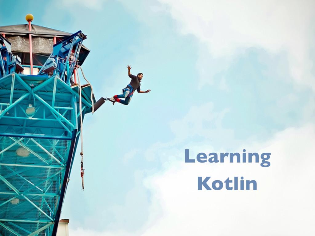 46 Learning Kotlin