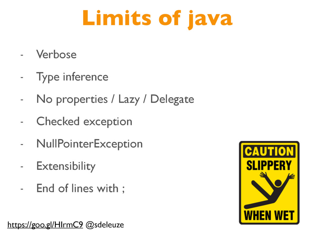 Limits of java - Verbose - Type inference - No ...