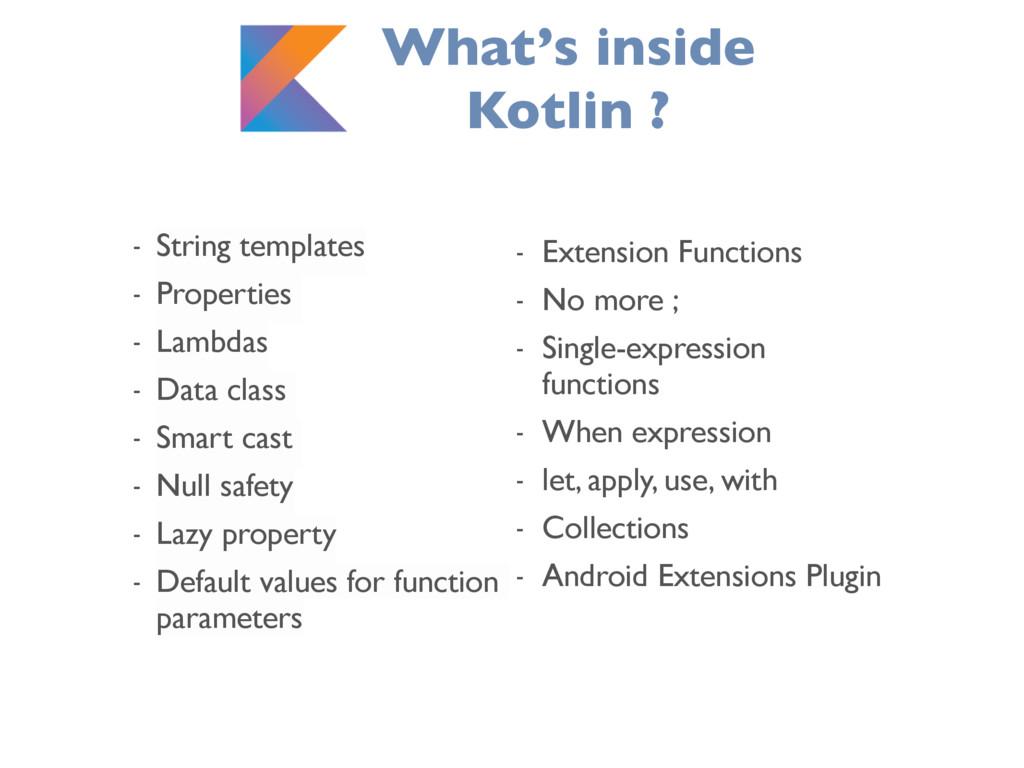 What's inside Kotlin ? - String templates - Pro...
