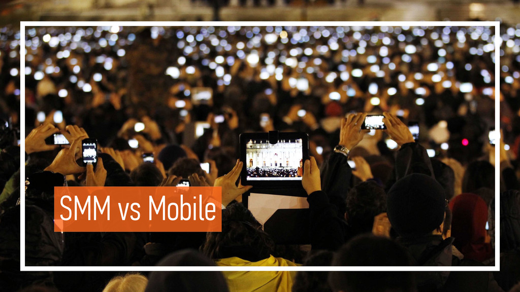 SMM vs Mobile