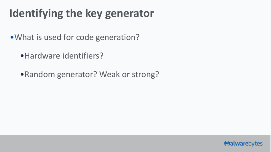 Identifying the key generator •What is used for...