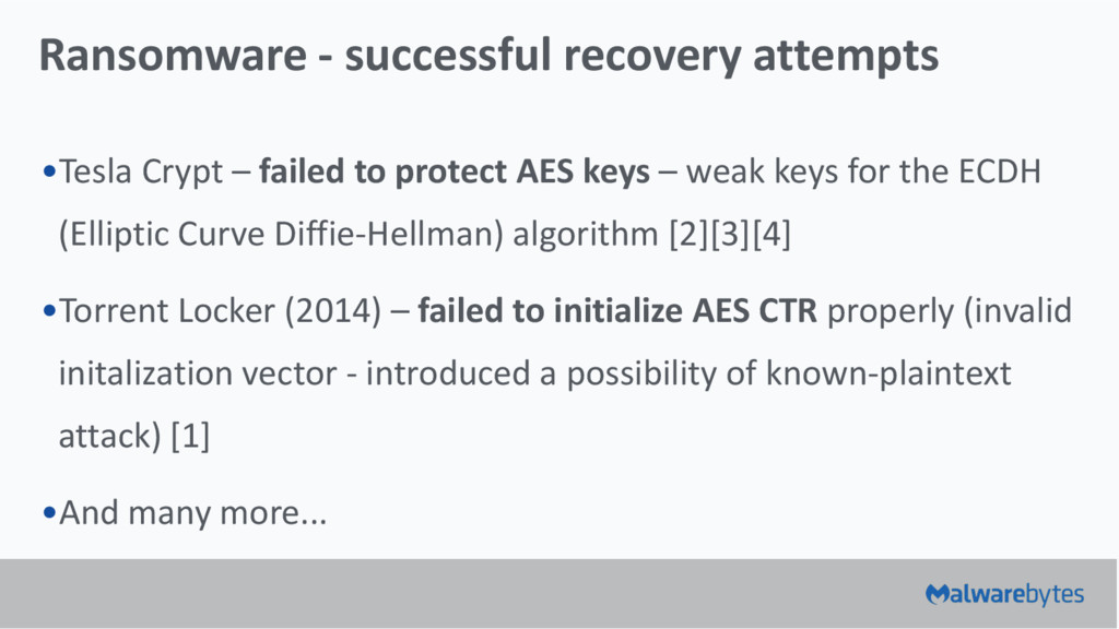 Ransomware - successful recovery attempts •Tesl...