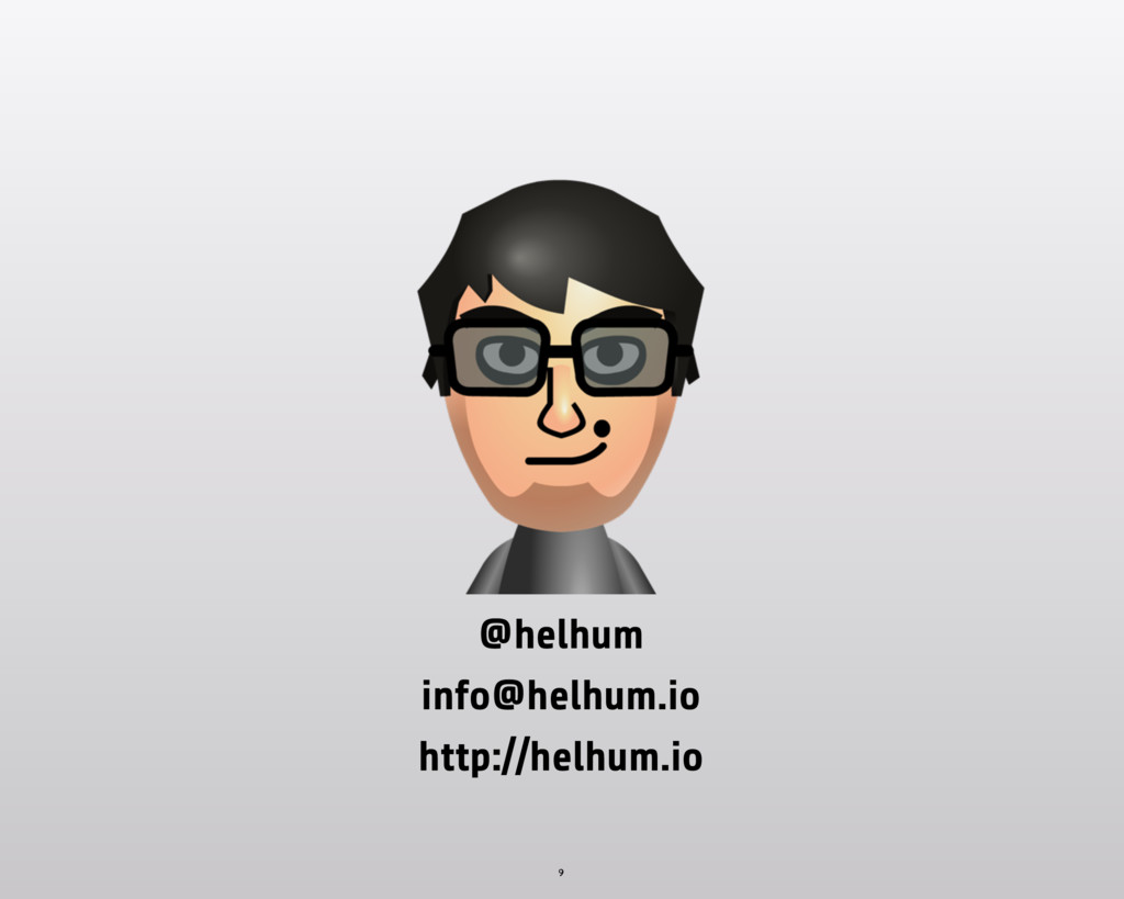 9 @helhum http://helhum.io info@helhum.io
