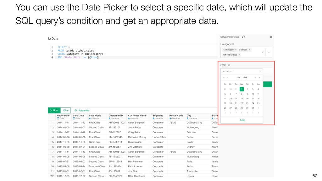 82 You can use the Date Picker to select a spec...